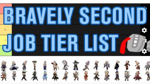 Bravely Second: Job Tier List