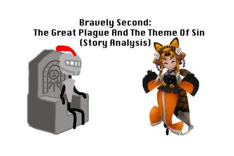 Bravely Second: The Great Plague and The Theme of Sin (Story Analysis)