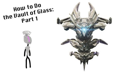 Destiny: How To Do The Vault of Glass (Part 1)