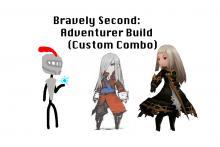 Bravely Second: Adventurer Build (Custom Combo)