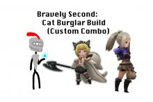 Bravely Second: Cat Burglar Build (Custom Combo)