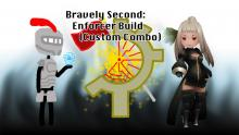 Bravely Second: Enforcer Build (Custom Combo)