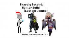 Bravely Second: Hunter Build (Custom Combo) - Destiny Fireteam Build Part 3/3