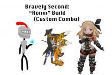 Bravely Second: Ronin Build (Custom Combo)