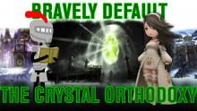 Bravely Default: The Crystal Orthodoxy (Lore Analysis)